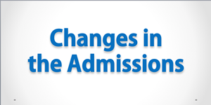 Changes in the Admissions